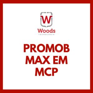 Promob Max em MCP – Noite